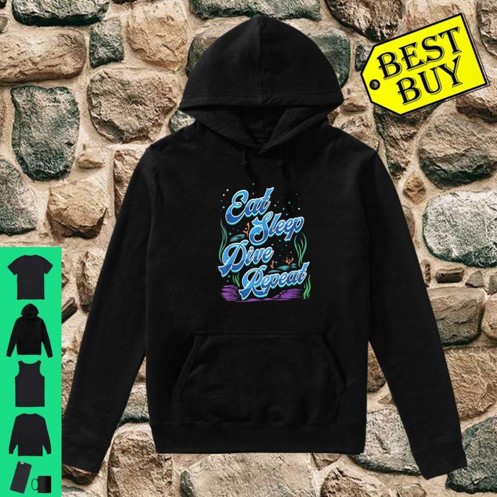 Scuba Diver Gift for Underwater Deep Sea Diving Trip Eat Sleep Dive Repeat shirt hoodie