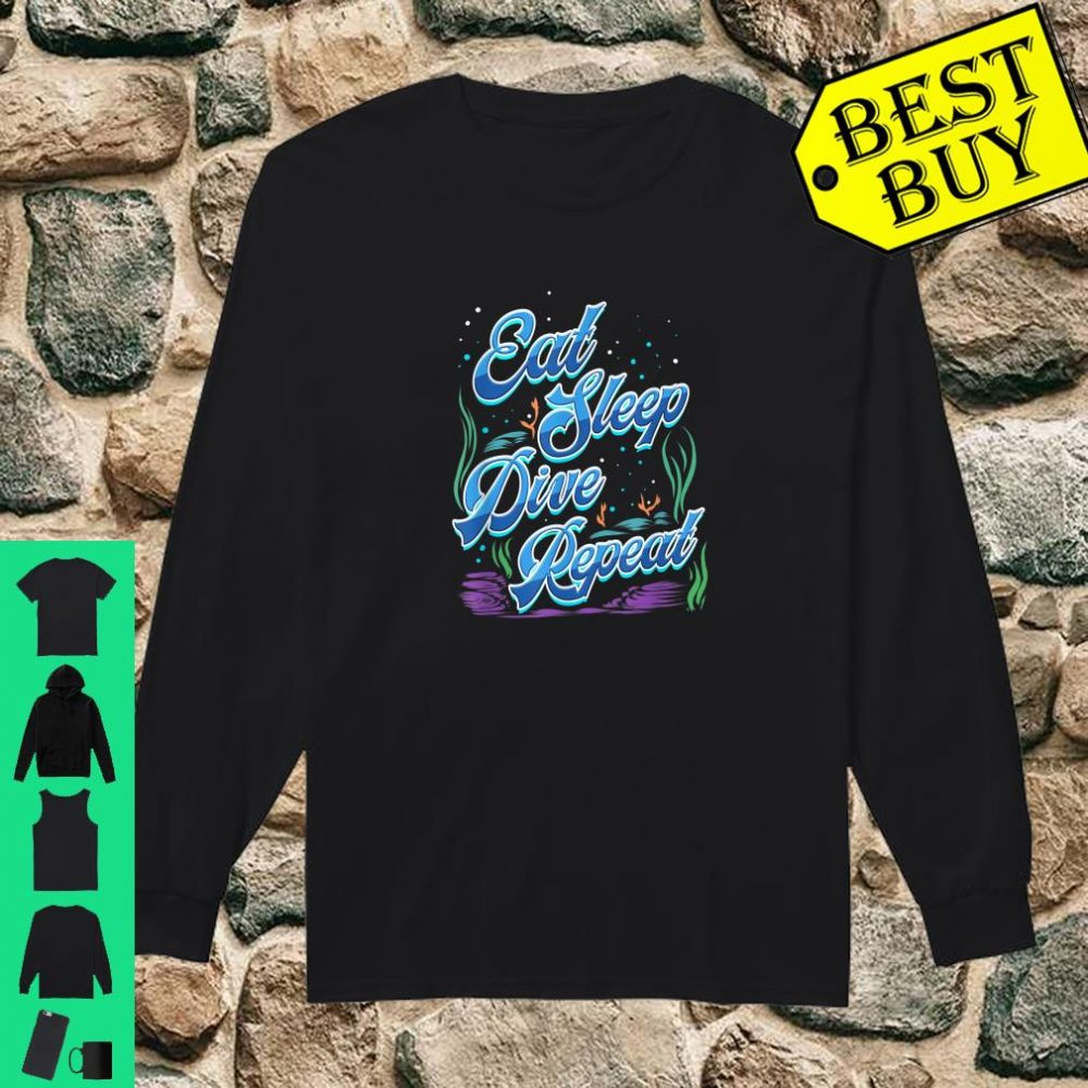 Scuba Diver Gift for Underwater Deep Sea Diving Trip Eat Sleep Dive Repeat shirt long sleeved