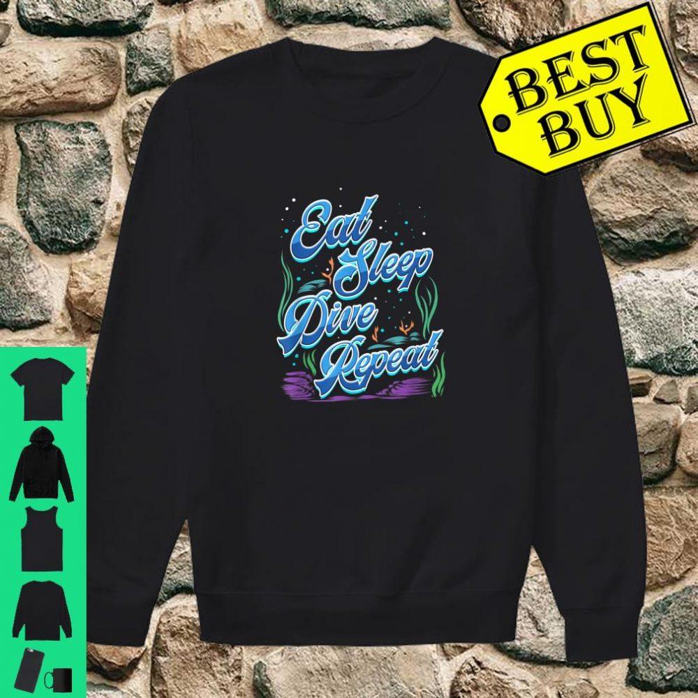 Scuba Diver Gift for Underwater Deep Sea Diving Trip Eat Sleep Dive Repeat shirt sweater
