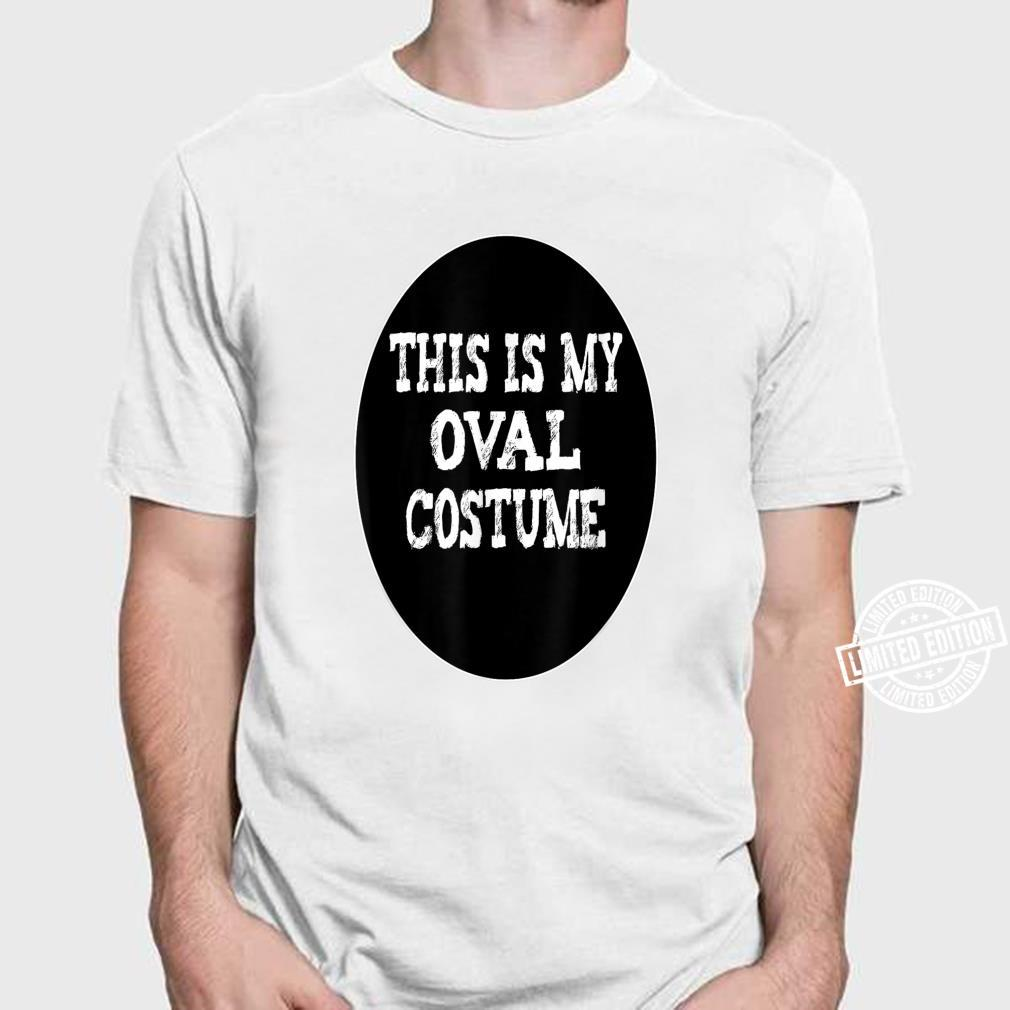 Shapes This Is My Oval Costume Halloween Shirt