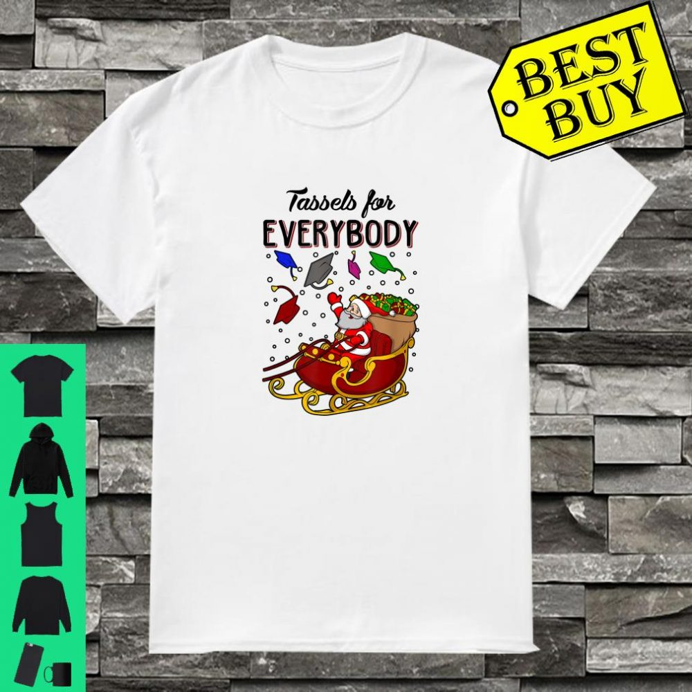 Tassels For Everybody Ugly Christmas shirt