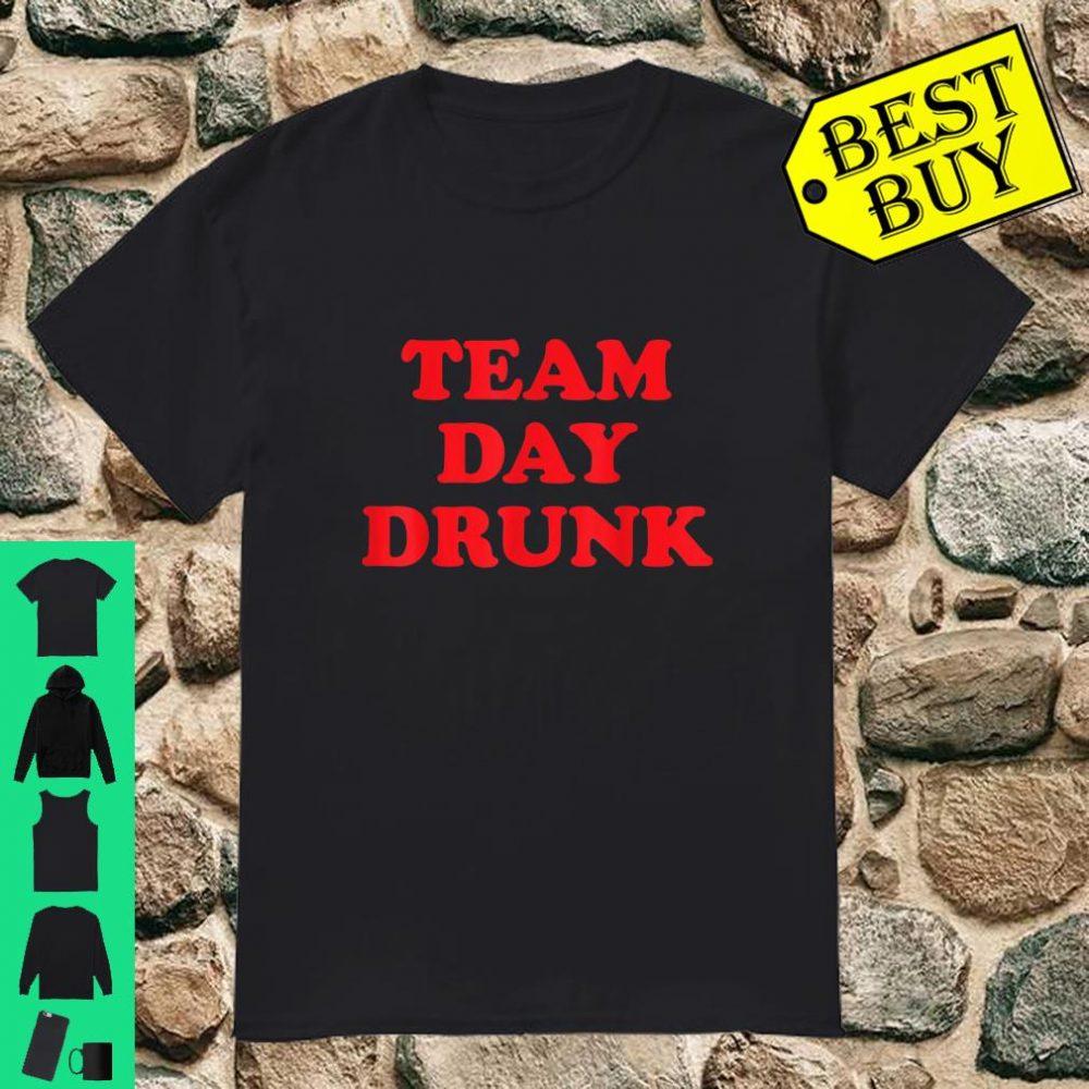 Team Day Drunk St Patrick Irish Day shirt