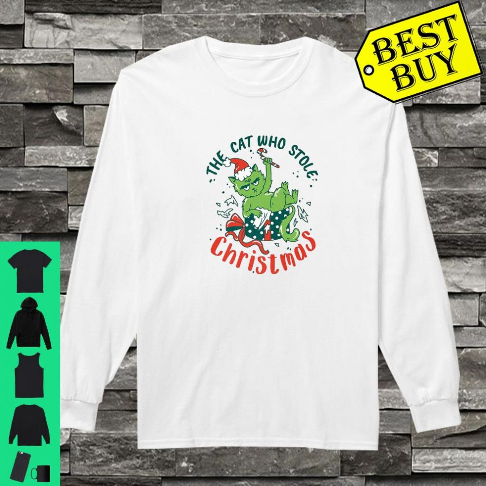 The Cat Who Stole Christmas 2019 shirt long sleeved