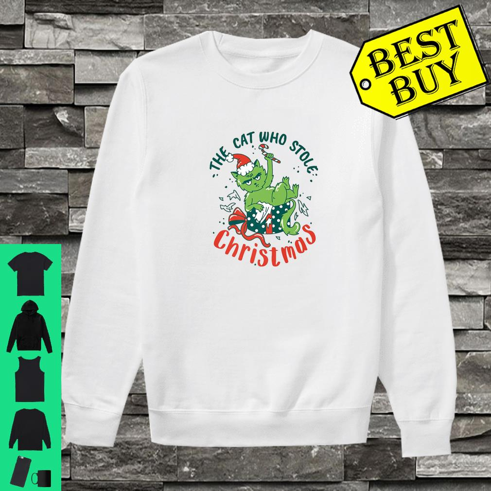 The Cat Who Stole Christmas 2019 shirt sweater