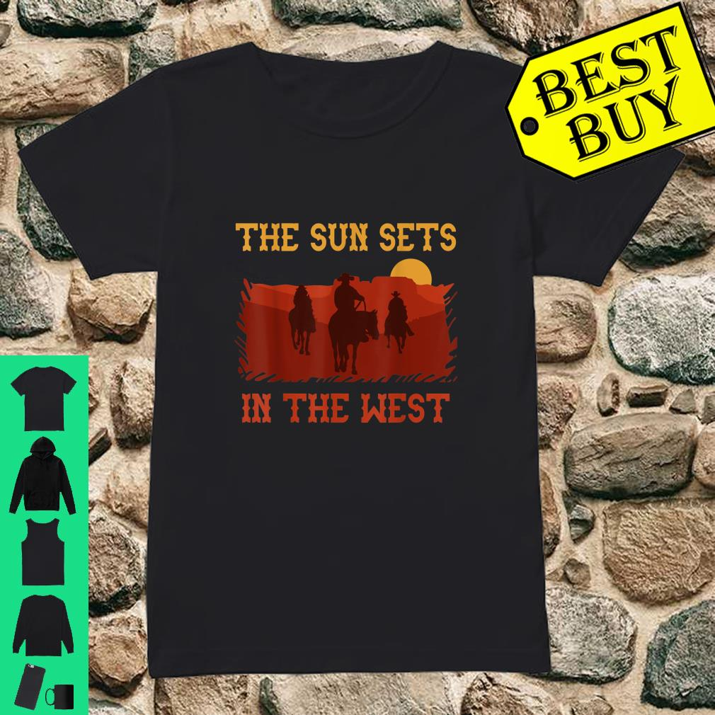The Sun Sets in the West Cowboy Horses Sunset Western shirt ladies tee