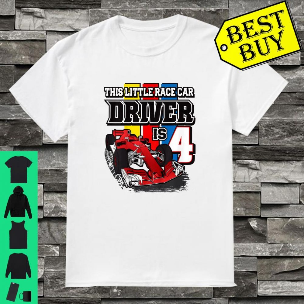 This little race car driver is 4 shirt