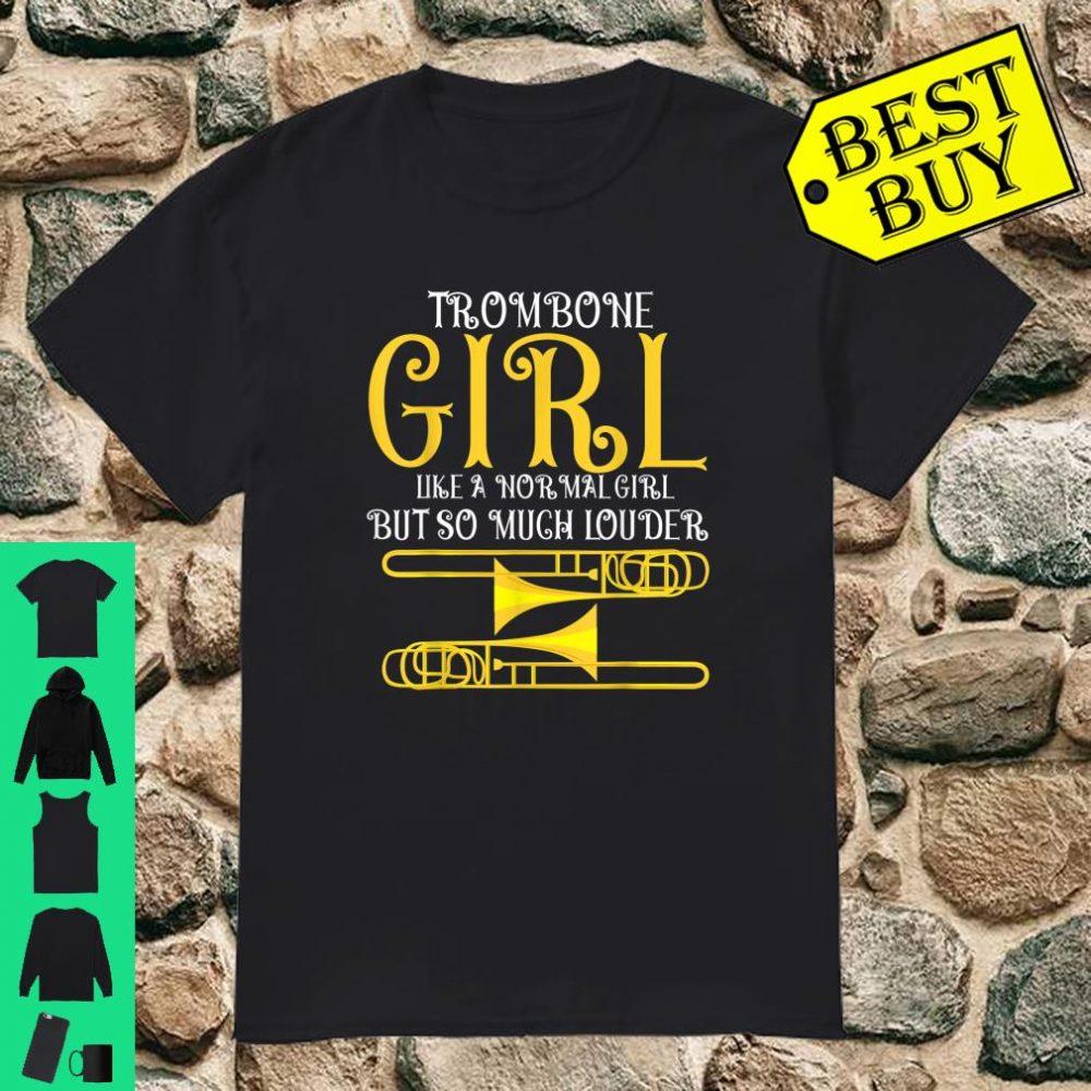 Trombone Girl Definition Like A Normal Girl But so Much Louder shirt
