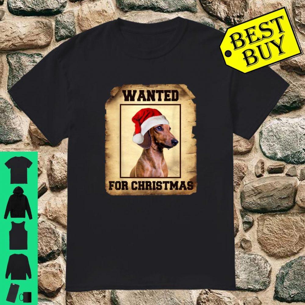 Wanted Santa Dachshund For Christmas shirt