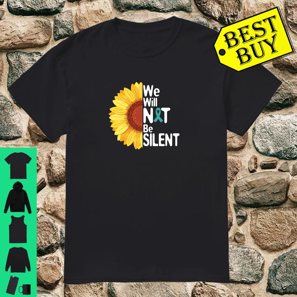 We will N T be silent shirt