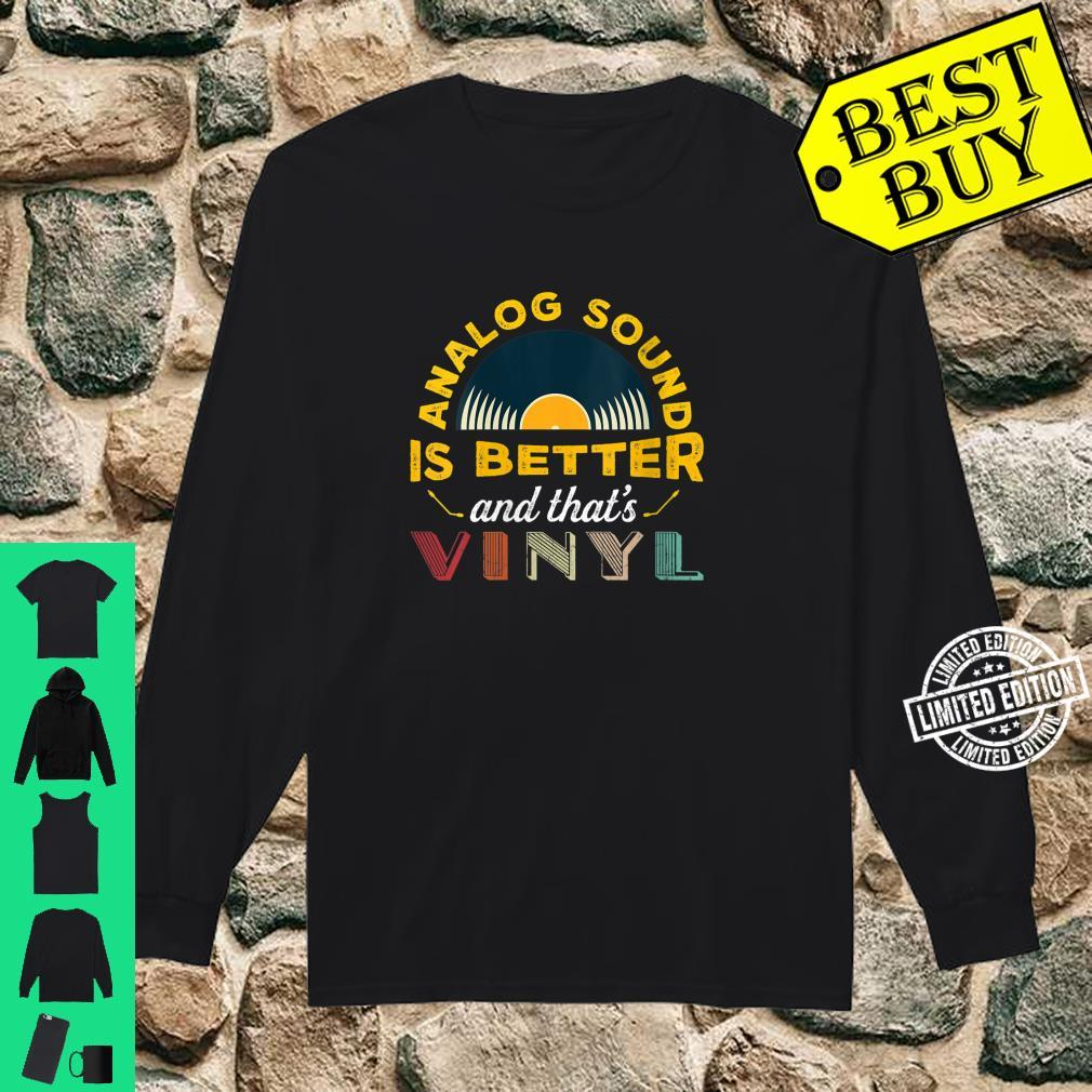Womens Analog sound is better and that's vinyl Shirt long sleeved