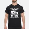 Womens I Have Two Titles Mom And Mimi And I Rock Them Both shirt