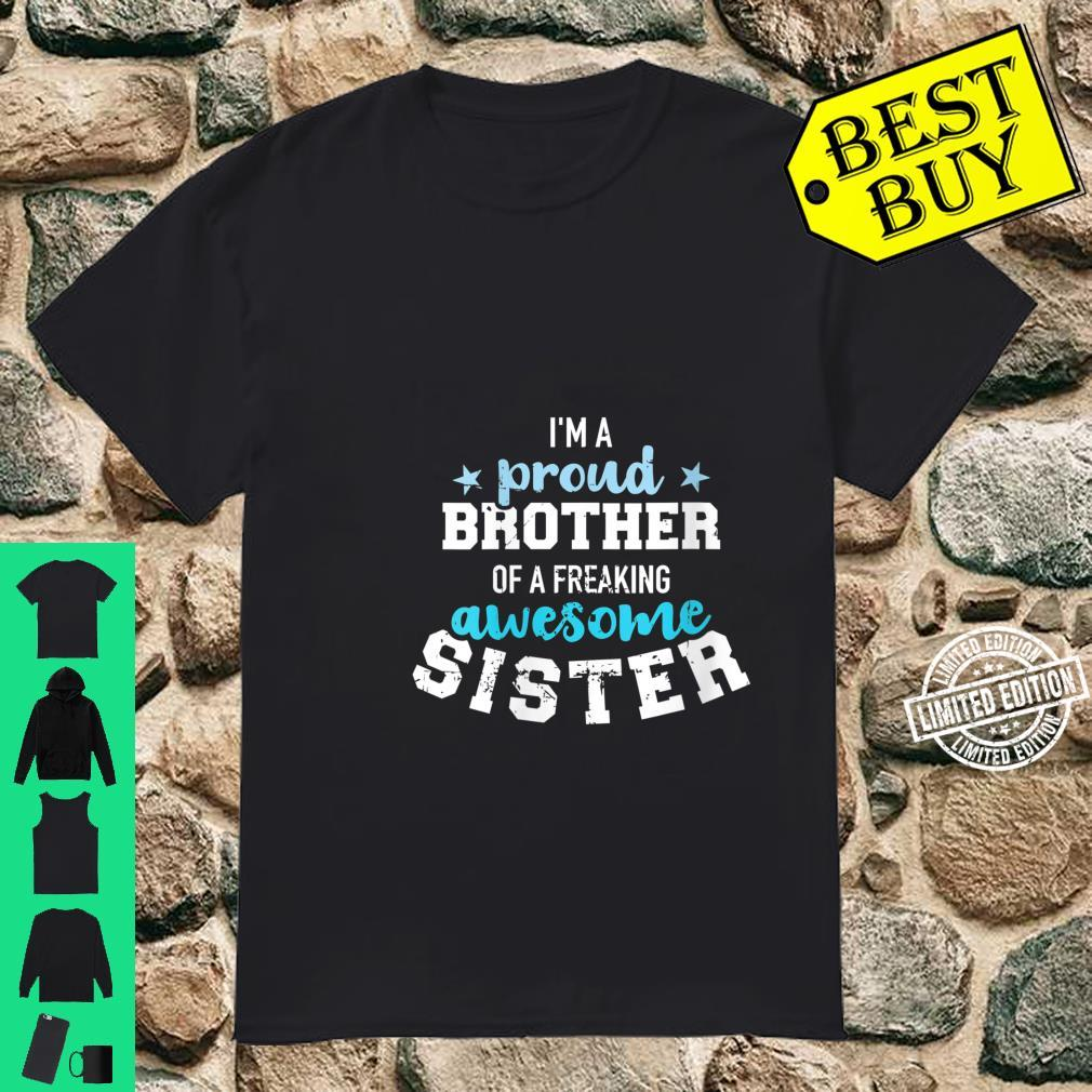 Womens I'm a proud brother of a wonderful sweet and awesome sister Shirt