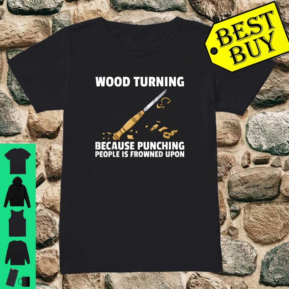 Woodturning Turning For Woodworker Or Carpenter Shirt ladies tee