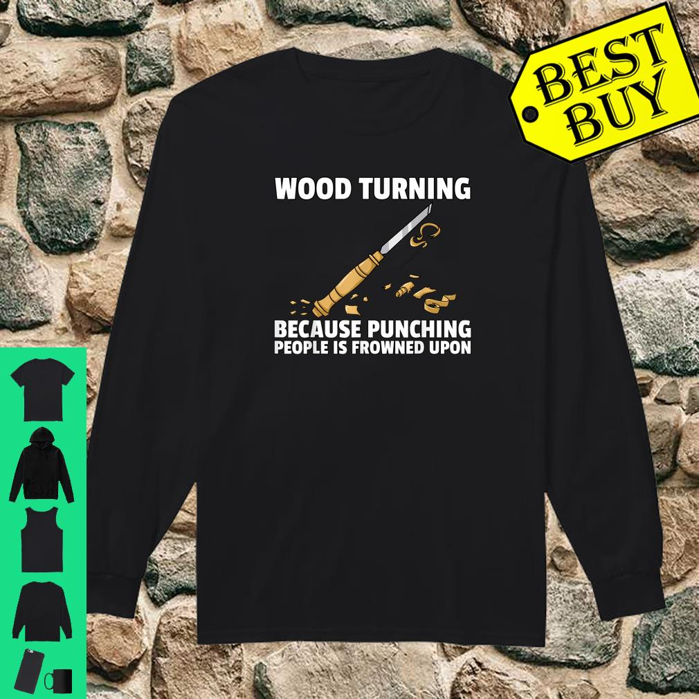 Woodturning Turning For Woodworker Or Carpenter Shirt long sleeved