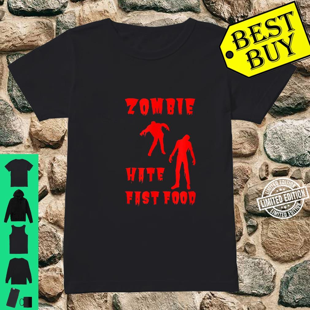 Zombie Hates Fast Food Shirt ladies tee