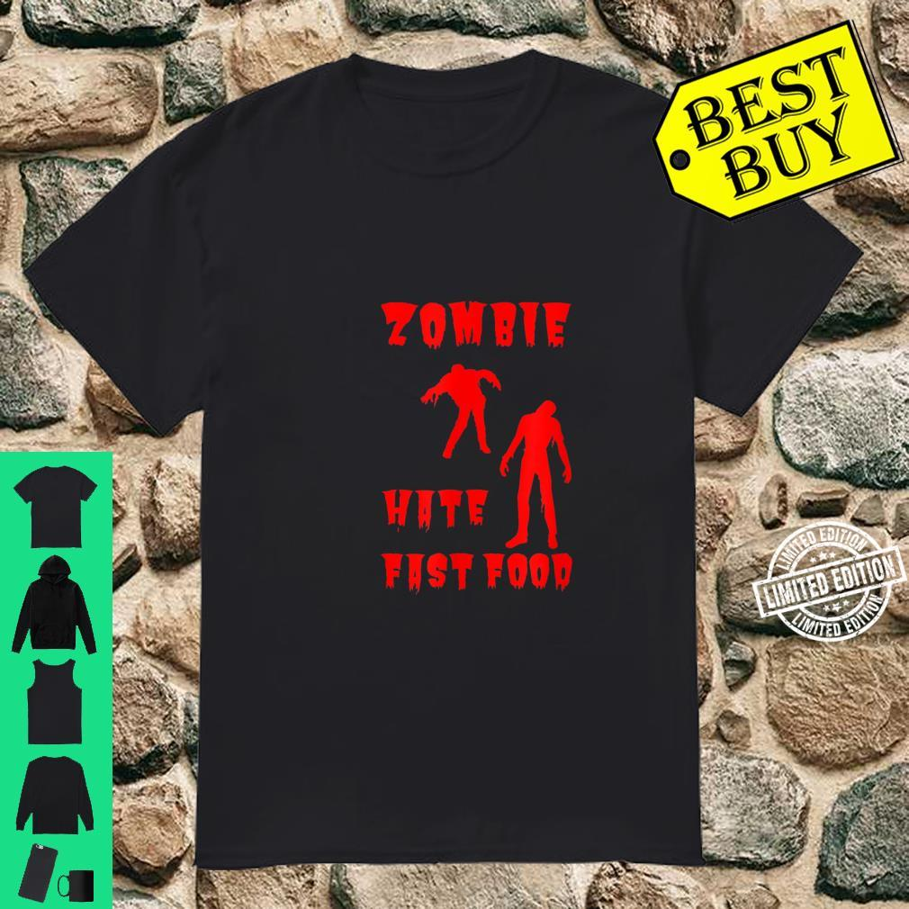 Zombie Hates Fast Food Shirt